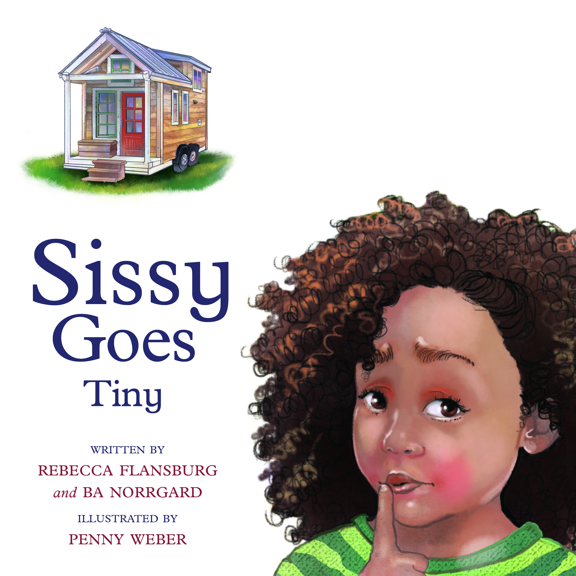 book cover of Sissy Goes Tiny with girl and Tiny house