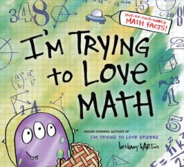 I'm Trying to Love Math book cover