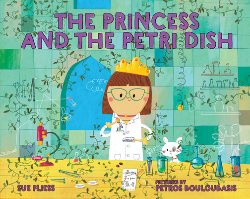 cover of The Princess and the Petri Dish with girl scientist